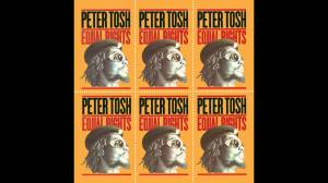 Peter Tosh Equal Rights - cinderella