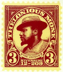The Unique Thelonious Monk Cinderella Stamp